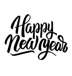 happy new year hand drawn lettering phrase vector image