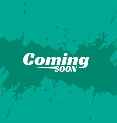 Blue background with coming soon text and ink vector