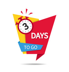 Countdown 3 days sale 3 days to go to end vector
