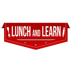 Lunch and learn banner design vector