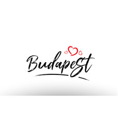 Budapest europe european city name love heart vector