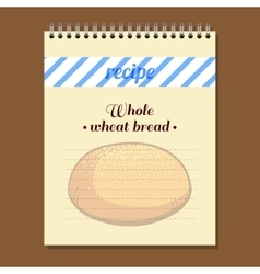 Recipe Book Whole Wheat Bread vector