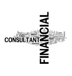 When to use a financial consultant text word vector