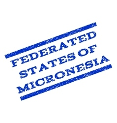 Federated States Of Micronesia Watermark Stamp vector image
