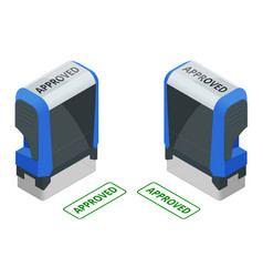Isometric stamp approved set approved green ink vector