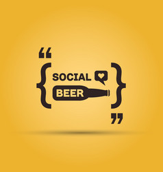 Quotation mark speech bubble with beer bottle vector