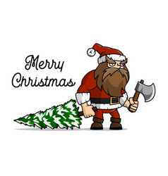 santa claus a lumberjack cut a christmas tree for vector image