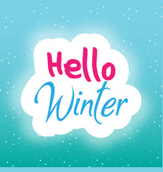 Winter background say hello image vector