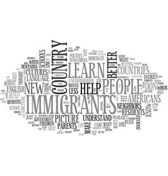 when we help immigrants we help ourselves text vector image vector image