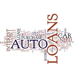 Auto loans are great ideas text background word vector