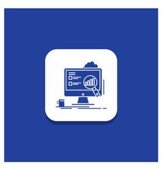 Blue round button for analytics board vector