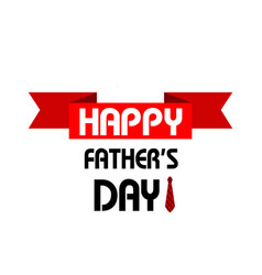 happy father day red ribbon white background vector image