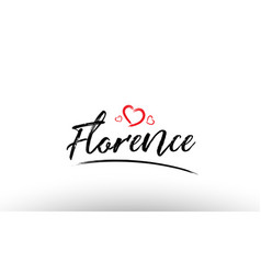 Florence europe european city name love heart vector