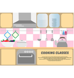cooking classes poster kitchen dishes kitchen vector image vector image