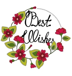Best wishes lettering in floral frame vector