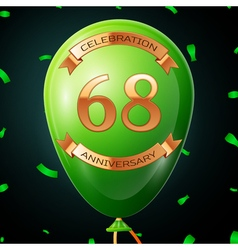 Green balloon with golden inscription sixty eight vector