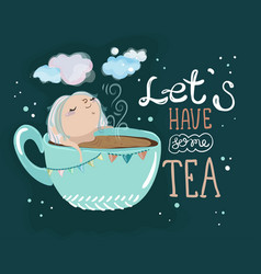 tea time lettering and cute cartoon baby girl vector image