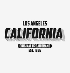 California modern typography slogan for t-shirt vector