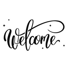 Hand drawn lettering - welcome vector