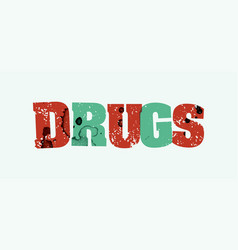 Drugs concept stamped word art vector