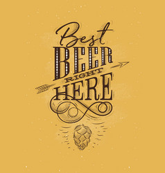 poster lettering best beer right here mustard vector image