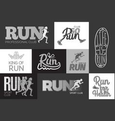 Run professional club club go run life is run vector
