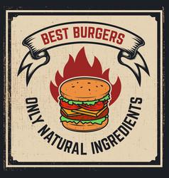 grilled burger poster hamburger on grunge vector image