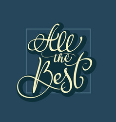All the best text on dark blue background vector
