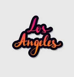handwritten lettering typography los angeles vector image