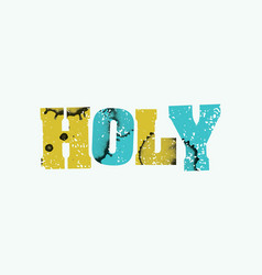 Holy concept stamped word art vector