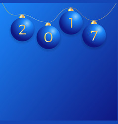 2017 new year background with blue christmas ball vector image