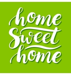 Home Sweet Home conceptual handwritten vector