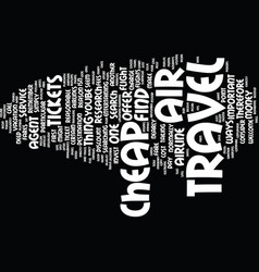 learn how to find dirt cheap air travel text vector image