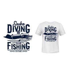 scuba diving and fishing club t-shirt print vector image