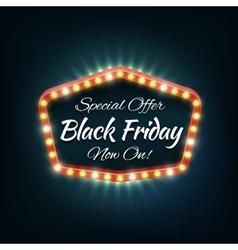 Black friday light frame retro billboard vector