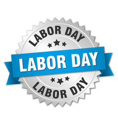 Labor day round isolated silver badge vector