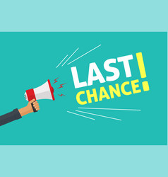 Megaphone promotion advertising with last chance vector