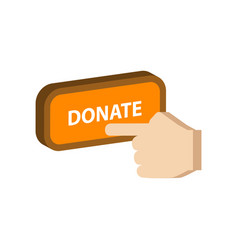 pressing donate button donation symbol flat vector image vector image