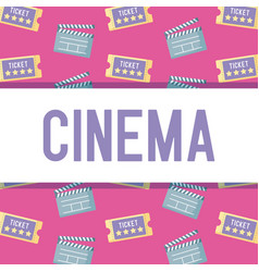 Clapboard director with ticket of cinema pattern vector