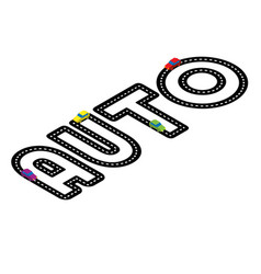 Isometric road in the form of word auto on white vector