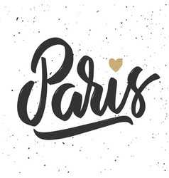 paris hand drawn lettering phrasedesign element vector image