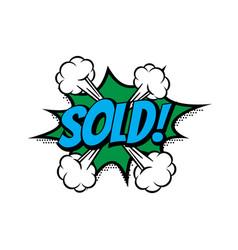 Sale sold shopping comic text speech bubble vector