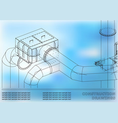 Drawings of steel structures pipes 3d blueprint vector