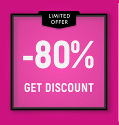 Sale 80 percent off get discount website button vector