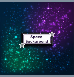 Universe space stars galaxies abstract background vector