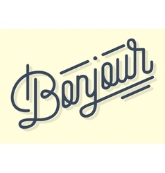Bonjour vintage custom script lettering retro vector