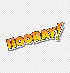 Hooray cartoon text sticker vector