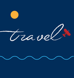 airplane writing a word travel in the sky vector image