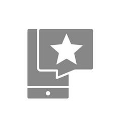 smartphone with star in speech bubble gray icon vector image
