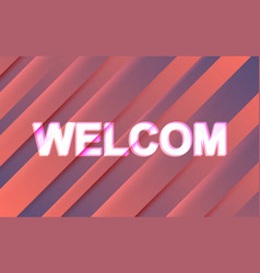 Welcome text banner concept vector